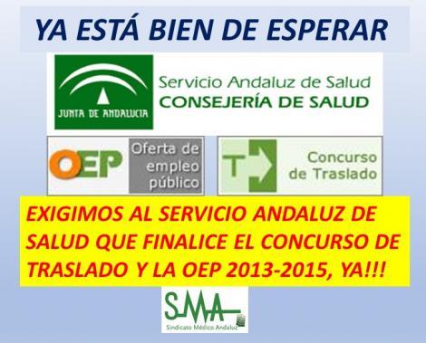 YA ESTÁ BIEN DE ESPERAR. EXIGIMOS AL SERVICIO ANDALUZ DE SALUD QUE FINALICE EL CONCURSO DE TRASLADO Y LA OEP 2013-2015, YA!!!