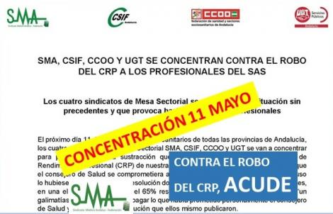 CONCENTRACIÓN CONTRA EL ROBO DEL CRP A LOS PROFESIONALES DEL SAS. Martes 11 de Mayo en los centros sanitarios de todas las provincias andaluzas. Ver lugar y hora.