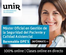 Máster Universitario en Gestión de Seguridad Clínica del Paciente y Calidad de la Asistencia Sanitar