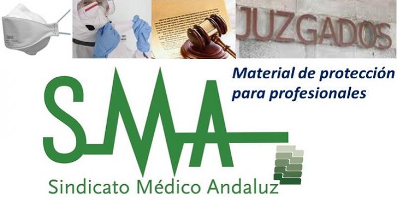 El Sindicato Médico Andaluz solicita por vía judicial y urgente la llegada de material de protección individual para los profesionales.