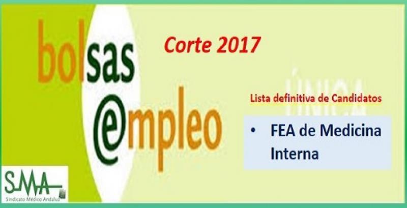 Bolsa. Publicación del listado definitivo de candidatos (corte 2017) de FEA de Medicina Interna.