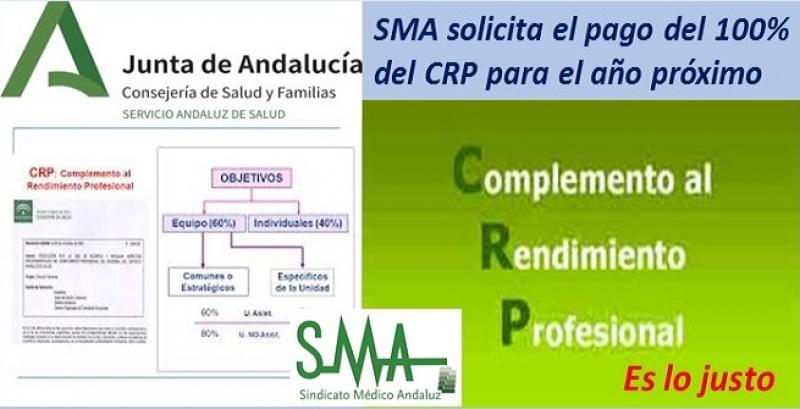 El Sindicato Médico Andaluz solicita el pago del 100% del CRP para el año próximo.