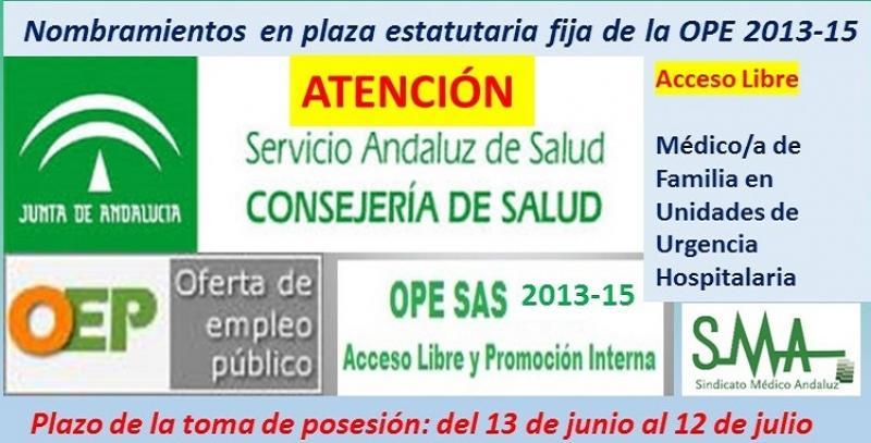 OPE 2013-2015. Publicados en el Boja los nombramientos como personal estatutario fijo de Médico/a de Familia en Unidades de Urgencia Hospitalaria, acceso libre.