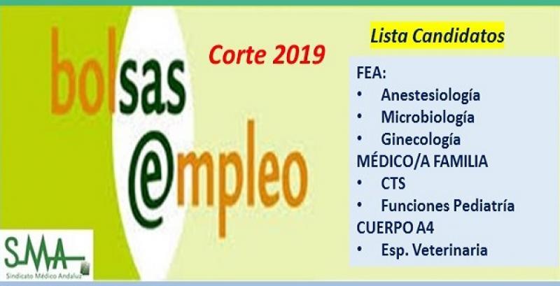 Bolsa. Publicación del listado definitivo de candidatos (corte 2019) de FEA de diferentes especialidades, puestos de Médico/a de Familia y Cuerpo A4.
