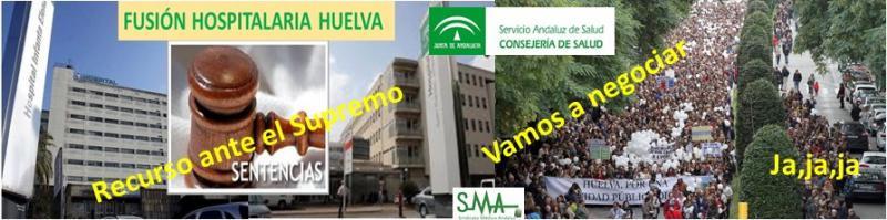 El SAS recurre ante el Supremo la sentencia del TSJA que anula la fusión hospitalaria en Huelva.