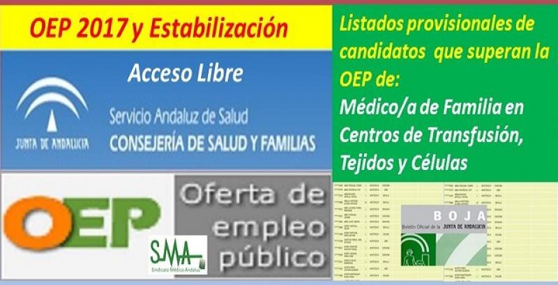 OEP 2017-Estabilización. Listado provisional de personas que superan el concurso-oposición de Médico/a de Familia en Centros Transfusión, Tejidos y Células, acceso libre.