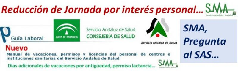 Problemas con la reducción de jornada voluntaria. El Sindicato Médico Andaluz solicita una aclaración.