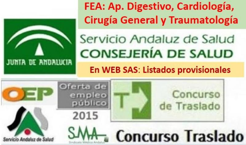 Publicados en la Web del SAS los listados provisionales del Concurso de Traslado OPE 2013-15 de FEA: Ap. Digestivo, Cardiología, Cirugía General y Traumatología.