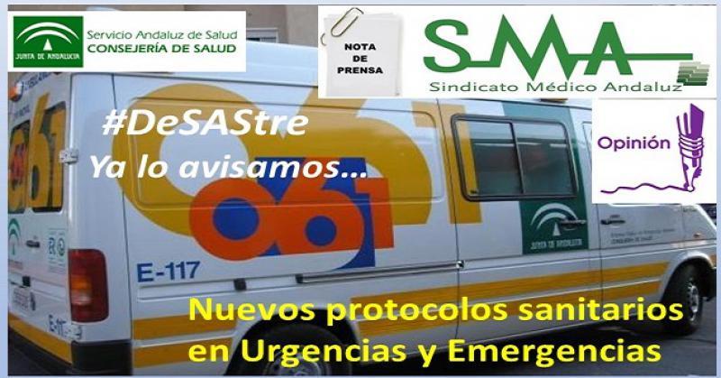 El Sindicato Médico Andaluz denuncia los riesgos para la población de los nuevos protocolos sanitarios en Urgencias y Emergencias.