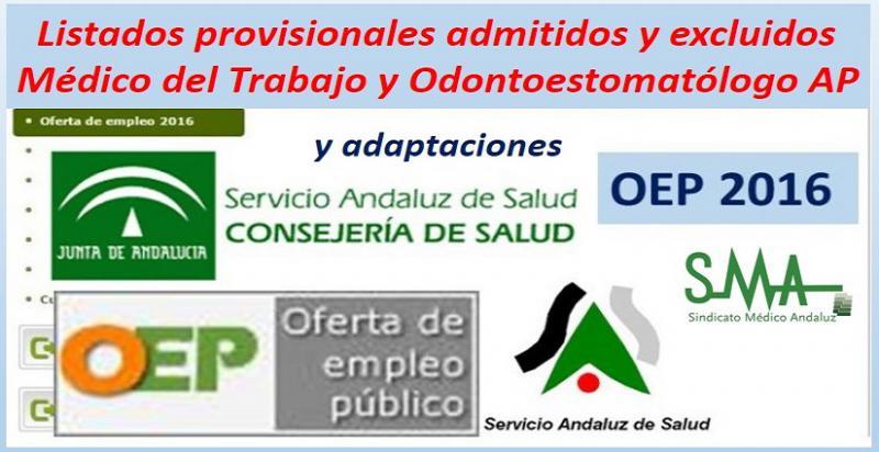 Publicados los listados provisionales de admitidos y excluidos en la OEP 2016 de Médico del Trabajo y Odontoestomatólogo de AP.