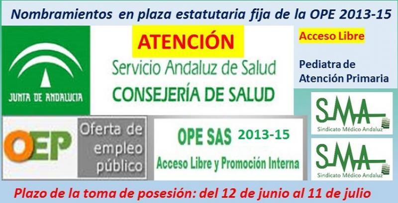 OPE 2013-2015. Publicados en el Boja los nombramientos como personal estatutario fijo de Pediatra de Atención Primaria, acceso libre.
