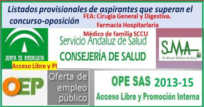 OPE 2013-2015. Listado provisional de aspirantes que han superado el concurso-oposición por acceso libre y promoción interna de Médico de Familia SCCU y FEA de Cirugía General y Farmacia Hospitalaria