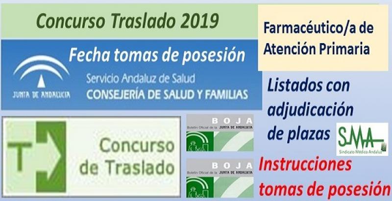 Concurso de Traslados 2019. Publicado en el Boja la resolución definitiva con el listado de Farmacéutico/a de Atención Primaria y la fecha de toma de posesión.