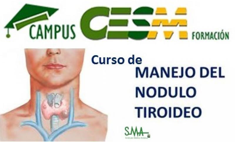 """Nuevo curso de Campus CESM: """"Conceptos clínicos básicos para el manejo del nódulo tiroideo"""""""