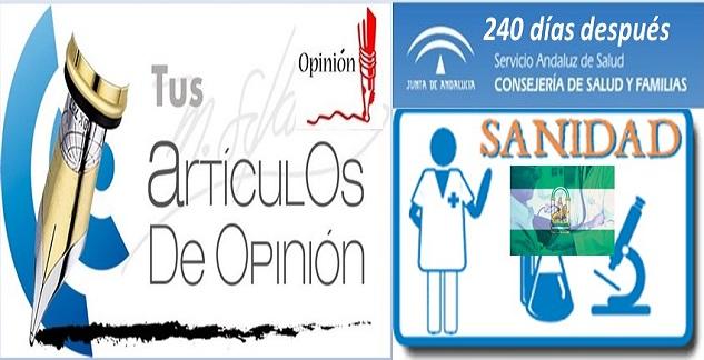 Opinión: Sanidad andaluza, 240 días después.