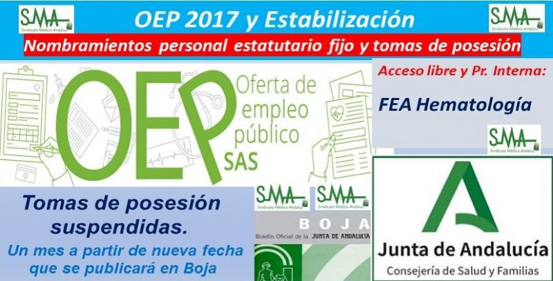 OEP 2017-Estabilización. Nombramientos de personal estatutario fijo y toma de posesión, de FEA de Hematología y Hemoterapia, acceso libre y promoción interna.
