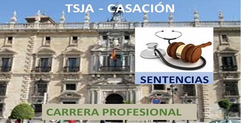 Sentencia en casación del TSJA. El SAS no debió paralizar la carrera profesional en 2012.