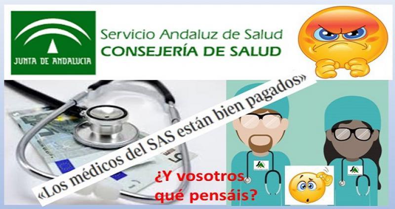 Los médicos del SAS están bien pagados... Desafortunadas declaraciones.