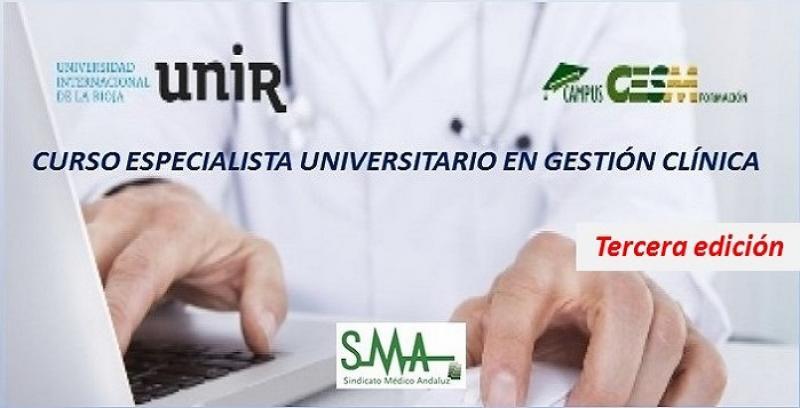 Curso Especialista Universitario en Gestión Clínica organizado por UNIR y CampusCesm. 3ª Edición.