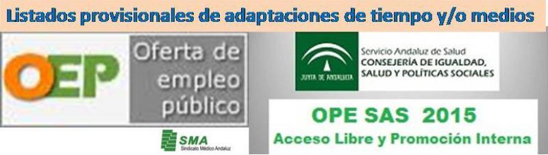Publicación de listados provisionales de adaptaciones de tiempo y/o medios concedidas y denegadas para la realización de las pruebas selectivas de OPE.