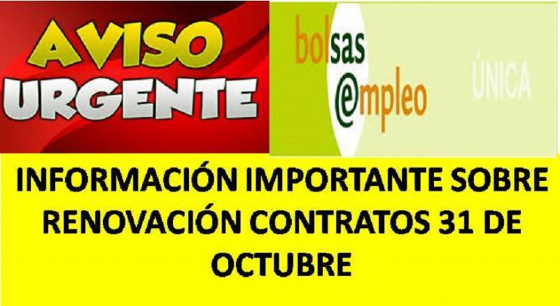 INFORMACIÓN IMPORTANTE SOBRE RENOVACIÓN CONTRATOS 31 DE OCTUBRE