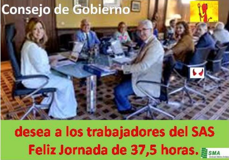 El Consejo de Gobierno de la Junta de Andalucía les desea a los trabajadores del SAS Feliz Jornada de 37,5 horas.
