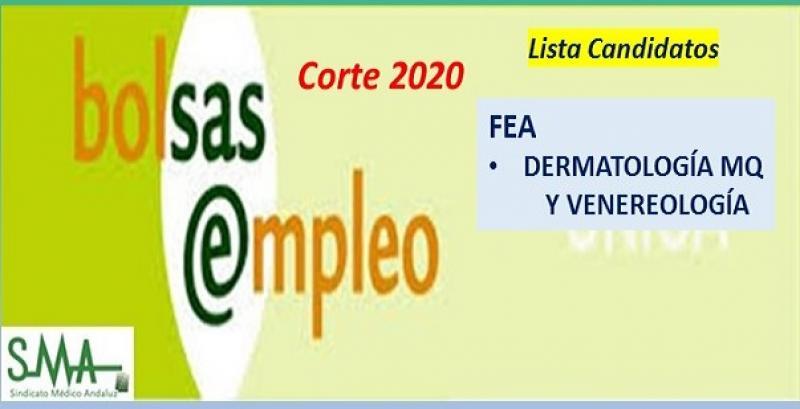 Bolsa. Listado definitivo de candidatos (corte 2020) de FEA de Dermatología MQ.