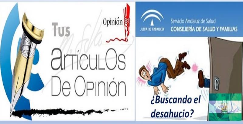 SANIDAD ANDALUZA: ¿DE CABEZA AL DESAHUCIO?