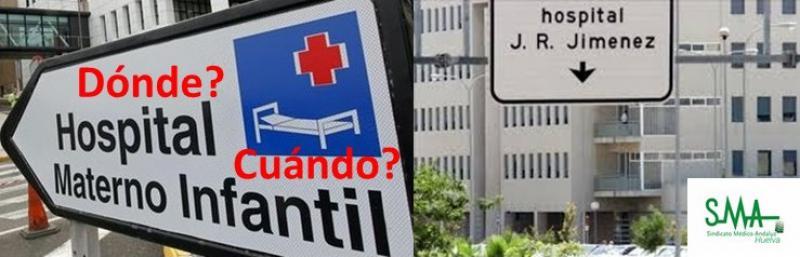 El Sindicato Médico reivindica la creación del Materno Infantil en Huelva.