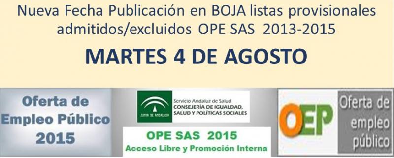 MARTES 4 DE AGOSTO, NUEVA FECHA DE PUBLICACIÓN EN BOJA DE LISTAS PROVISIONALES DE PERSONAS ADMITIDAS/EXCLUIDAS EN LA OEP 2013-2015.