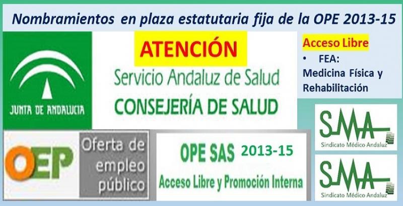 Publicados en el Boja los nombramientos como personal estatutario fijo de FEA de Medicina Física y Rehabilitación (acceso libre) de la OPE 2013-2015.