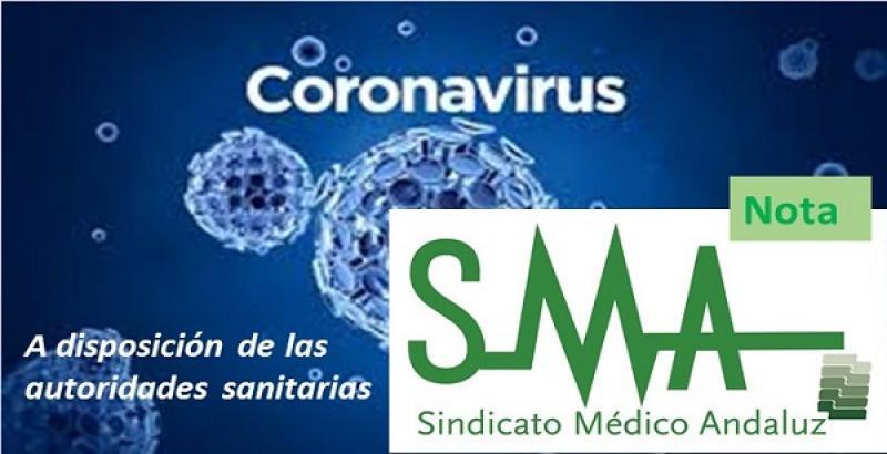El  Sindicato Médico Andaluz pone su organización y sus facultativos a disposición de las autoridades sanitarias.