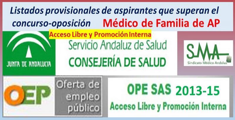 OPE 2013-2015. Listado provisional de aspirantes que han superado el concurso-oposición por acceso libre y PI de Médico de Familia de AP.