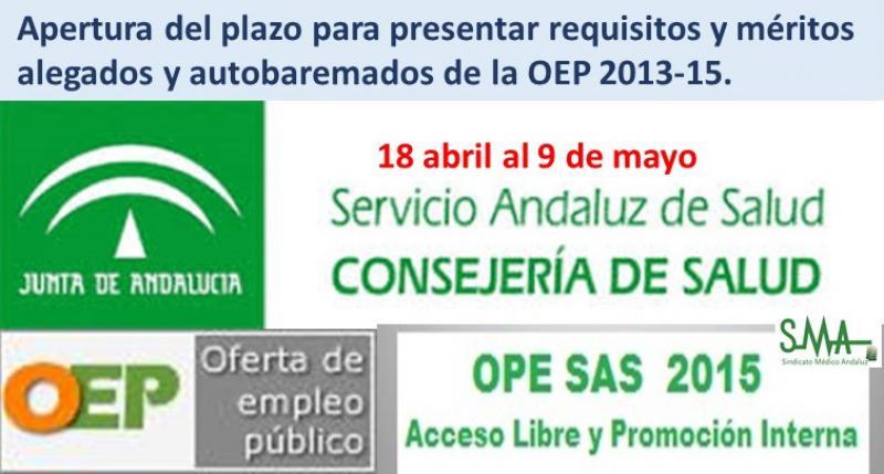 Apertura del plazo del requerimiento para presentar requisitos y méritos alegados y autobaremados de la OEP 2013-15.