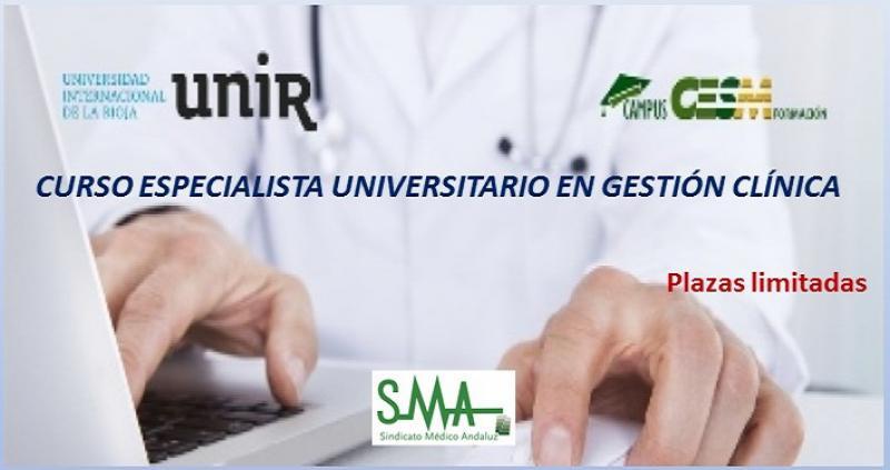Curso Especialista Universitario en Gestión Clínica organizado por la UNIR para CampusCesm. Plazas limitadas.