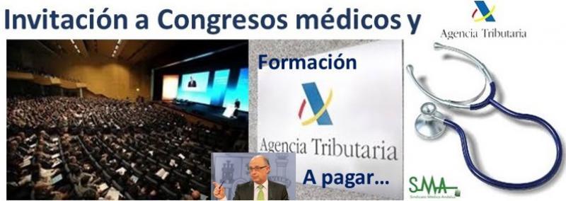 Hacienda: el médico está obligado a tributar por asistir a congresos.
