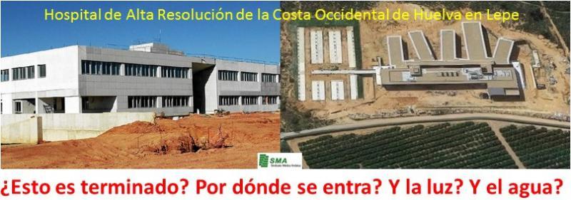Otra chapuza!! La Junta da por concluido el Hospital de Lepe sin luz, agua, ni vía de acceso.