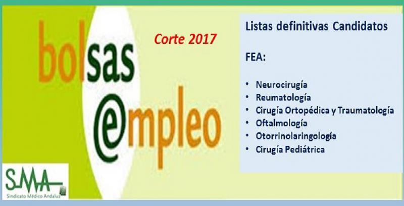 Bolsa. Publicación del listado definitivo de candidatos (corte 2017) de FEA: Neurocirugía, Oftalmología, Cirugía Pediátrica, Reumatología, Traumatología y ORL.