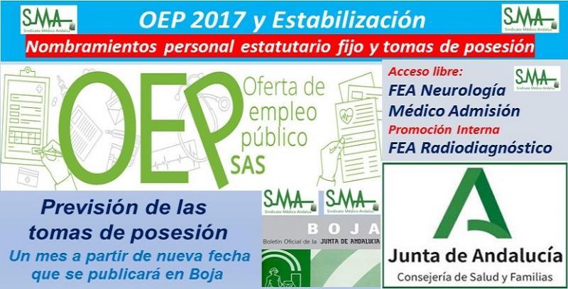 OEP 2017-Estabilización. Nombramientos de personal estatutario fijo y toma de posesión, de FEA de Neurología y de Médico de Admisión, acceso libre y de FEA de Radiodiagnóstico, promoción interna.