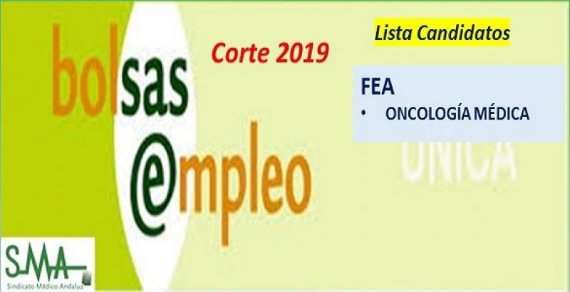 Bolsa. Listas definitivas de candidatos (corte 2019) de FEA de Oncología Médica.