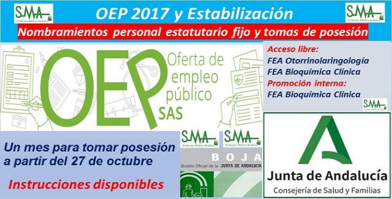OEP 2017-Estabilización. Nombramientos de personal estatutario fijo y toma de posesión, de FEA Otorrinolaringología (libre) y Bioquímica Clínica, (libre y promoción interna).