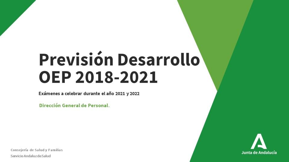 DOCUMENTO CON LA PREVISIÓN DE LOS EXAMENES DE LA OEP 2018-2021
