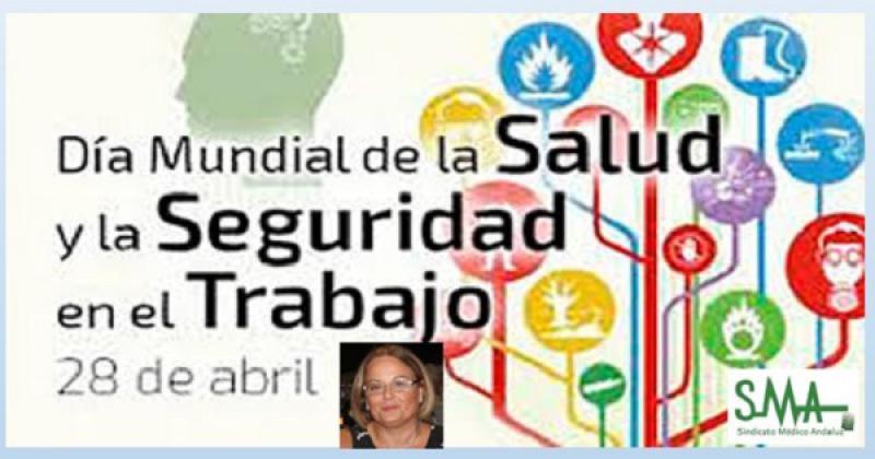 28 de abril, Día Mundial de la Seguridad y la Salud en el Trabajo.