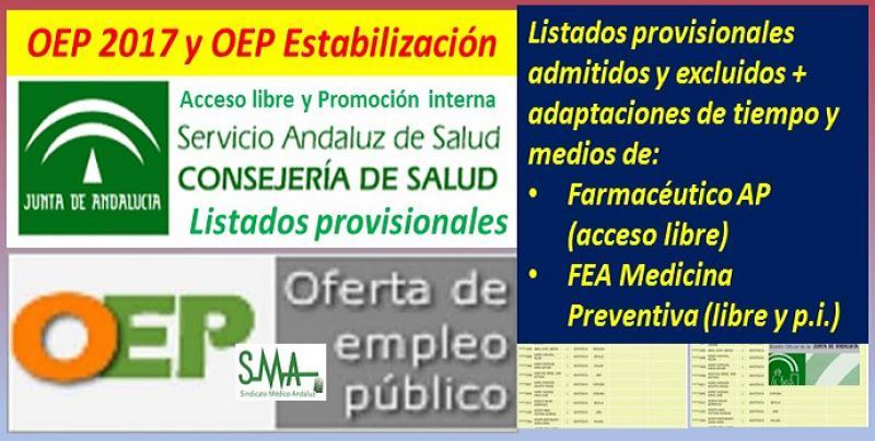 OEP 2017 y Estabilización: Publicadas en Boja las listas provisionales de personas admitidas y excluidas, y adaptaciones concedidas y denegadas de Farmacéutico de AP (libre) y FEA Medicina Preventiva (libre y P.I.)