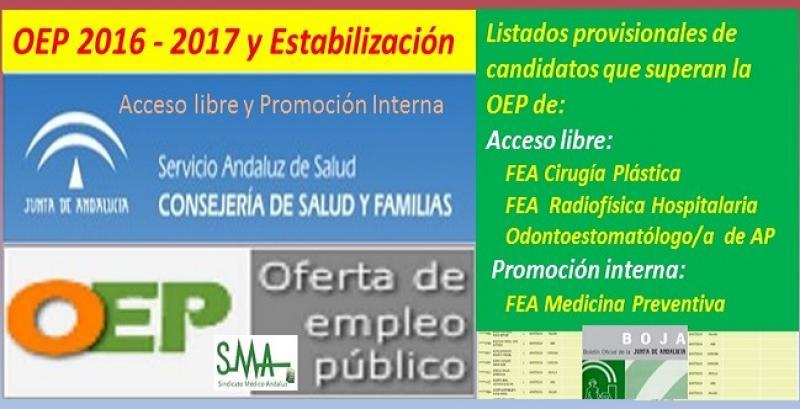 OEP 2016-2017-Estabilización. Listado provisional de personas que superan el concurso-oposición de FEA Cirugía Plástica, Radiofísica y Odontoestomatólogo de AP (acceso libre) y de FEA Medicina Preventiva (promoción interna).