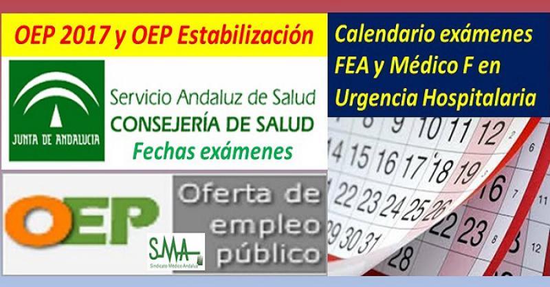 OEP 2017 y Estabilización: 27 de octubre, exámenes FEA varias categorías; 24 de noviembre, Médico de Familia de Urgencia Hospitalaria.