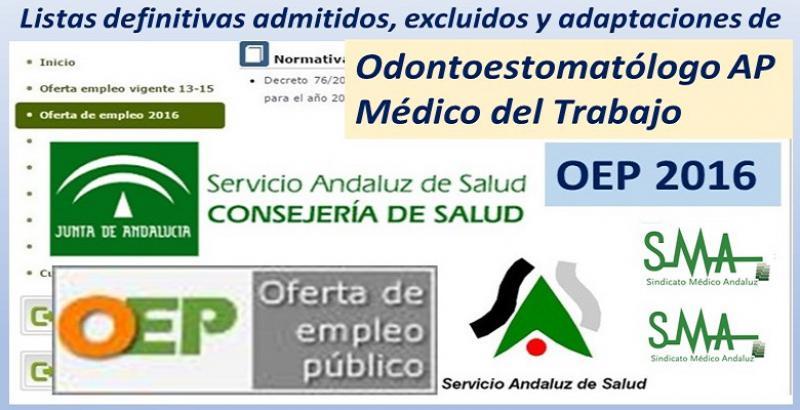 OEP 2016: Listados definitivos de personas admitidas y excluidas de Odontoestomatólogo AP y Médico del Trabajo, tanto en acceso libre como en promoción interna.