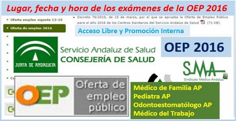 OEP 2016. Publicadas las fechas, lugar y hora de los exámenes de las categorías de Médico de Familia,  Pediatra y Odontoestomatólogo de AP y de Médico del Trabajo.