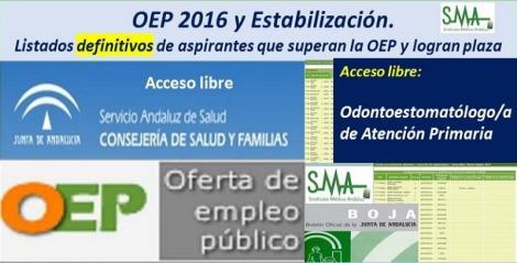 OEP 2016-Estabilización. Listados definitivos de personas aspirantes que superan el concurso-oposición y logran plaza, de Odontoestomatólogo/a de Atención Primaria, acceso libre.