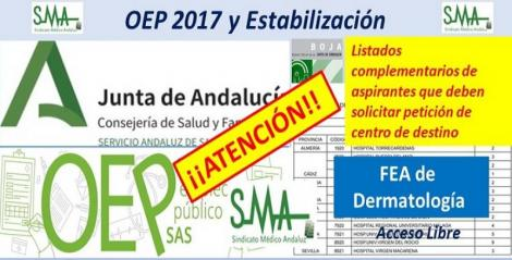 Para nuevos nombramientos de la OEP 2017-Estabilización de las plazas no cubiertas, FEA Dermatología.